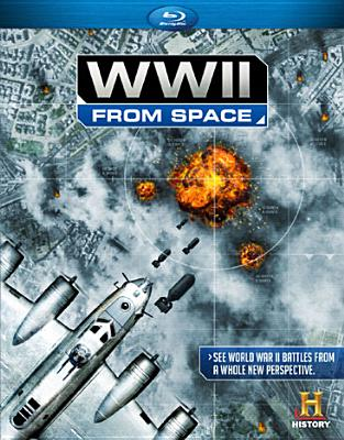 WWII FROM SPACE (Blu-Ray)
