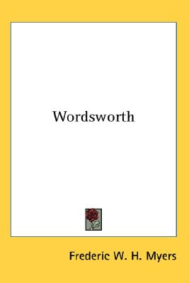 Kessinger Publishing Wordsworth by Myers, Frederic W. H. [Hardcover] at Sears.com