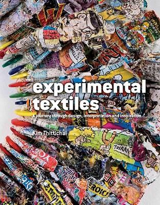 Experimental Textiles By Thittichai, Kim